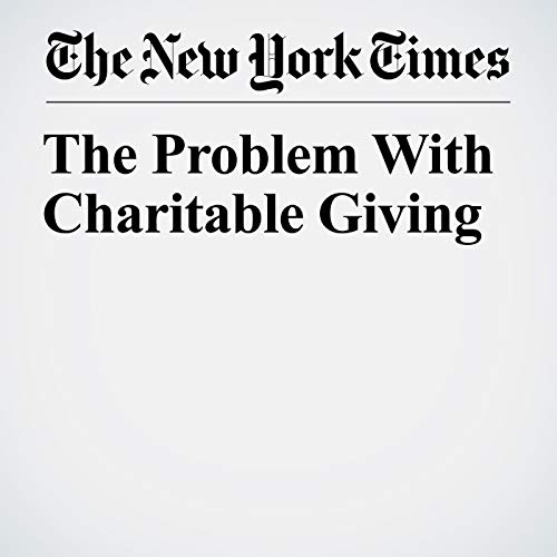 The Problem With Charitable Giving  audiobook cover art