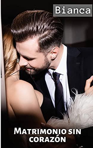 Matrimonio sin corazón - Bianca
