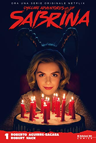 Le terrificanti avventure di Sabrina (Vol. 1)