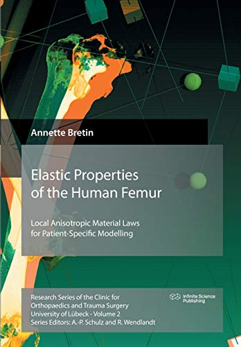 Elastic Properties of the Human Femur: Local Anisotropic Material Laws for Patient-Specific Modelling