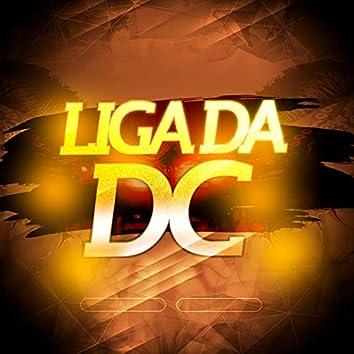 Liga da Dc 001 (feat. Dj Vitin do Pc, Dj Acerola, DJ TL MPC, Mc laranjinha, Mc Anjim, Mc Lorin da ZL, VK, Mc laureta, Mc Vitin Da Igrejinha & Mc Ayalla)