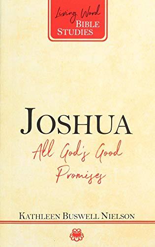 Joshua: All God's Good Promises