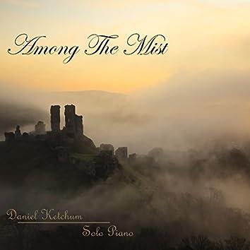 Among the Mist
