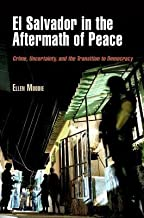 Best [(El Salvador in the Aftermath of Peace: Crime, Uncertainty, and the Transition to Democracy)] [Author: Ellen Moodie] published on (December, 2012) Review
