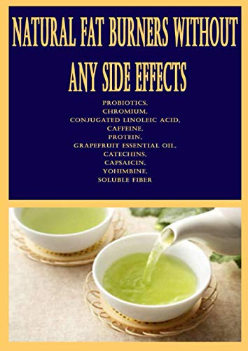 Natural Fat Burners Without Any Sid…