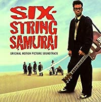 Six-String Samurai by Various (1998-08-25)