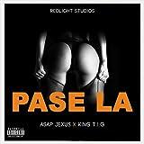 Pasela (feat. Asap Jexus & King T.I.G) [Explicit]