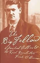 The Big Fellow: Michael Collins & the Irish Revolution