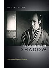 The Aesthetics of Shadow: Lighting and Japanese Cinema