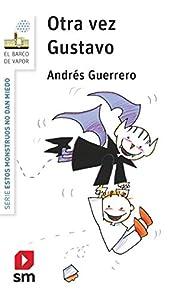 Otra vez Gustavo par Andrés Guerrero