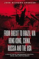 From Brexit to Brazil via Hong Kong, China, Russia and the USA