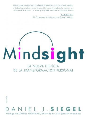 Mindsight: La nueva ciencia de la transformación personal (Divulgación)