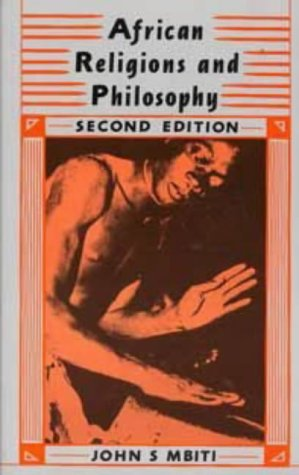 Compare Textbook Prices for African Religions & Philosophy 2nd Revised & enlarged Edition ISBN 9780435895914 by Mbiti, John S.