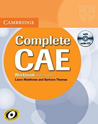 Complete CAE Workbook with Answers with Audio CD by Laura Matthews Barbara Thomas(2009-05-25)