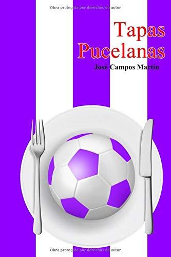 Tapas Pucelanas: Conoce las 150 Tapas a los Mejores Futbolistas  de la Historia del Real Valladolid FC (1.928-Hoy)