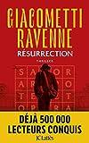 Résurrection - La Saga du Soleil noir, Tome 4