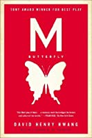 M. Butterfly: With an Afterword by the Playwright by David Henry Hwang(1993-10-01)