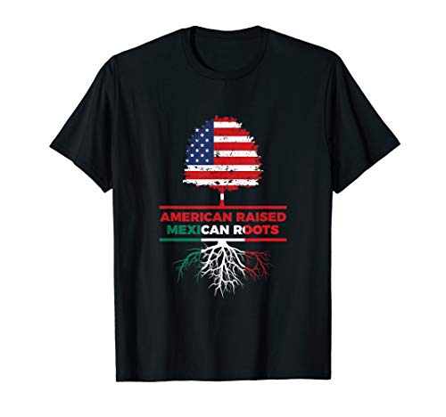 American Raised Mexican Roots Mexican Flag Gift T-Shirt
