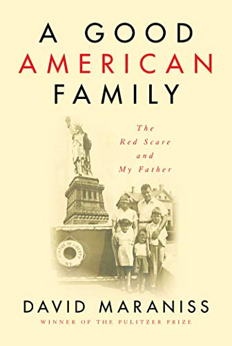 Image of A Good American Family: The Red Scare and My Father
