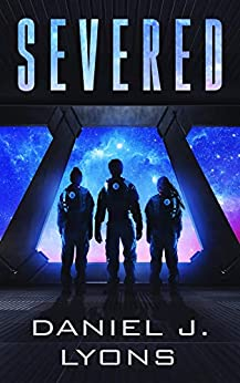 Severed by [Daniel J Lyons]