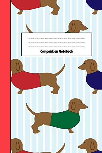 Composition Notebook: Journal / Diary / Notepad, Gifts For Dachshund Lovers (Lined, 6' x 9')