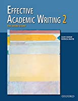 Effective Academic Writing 2 : The Short Essay (Effective Academic Writing Series)