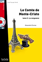 Le Comte de Monte Cristo Tome 2 + CD Audio MP3: Le Comte de Monte Cristo Tome 2 + CD Audio MP3 (Lff (Lire En Francais Facile))