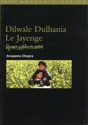 Dilwale Dulhania le Jayenge: (The