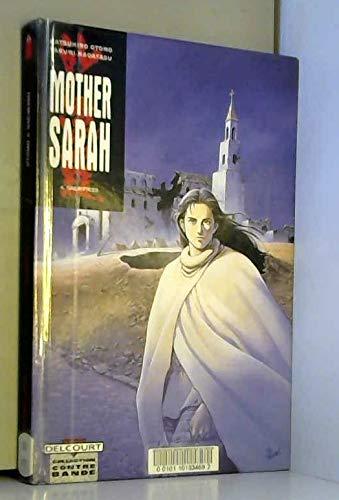 Mother Sarah, tome 4