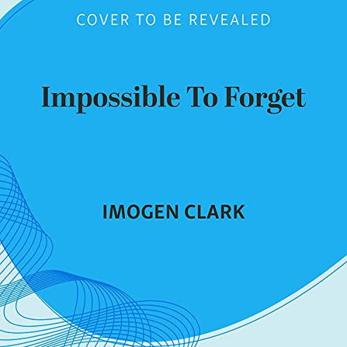 Impossible to Forget cover art