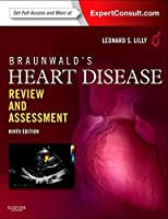 Braunwald's Heart Disease Review and Assessment: Expert Consult: Online and Print, 9e (Companion to Braunwald's Heart Disease)