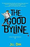 The Good Byline (Riley Ellison Mystery)