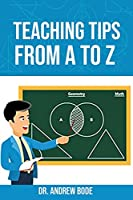 Teaching Tips from A to Z