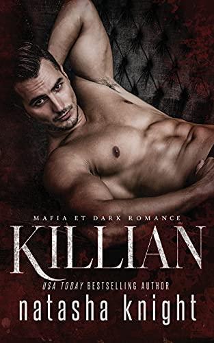 Killian: Mafia et Dark Romance