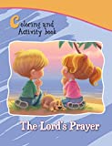 The Lord's Prayer Coloring and Activity Book: Our Father in Heaven