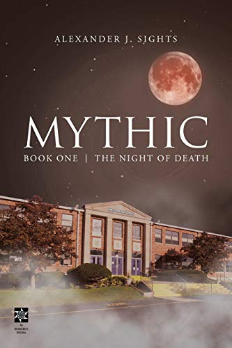 Mythic Book One: The Night of Death
