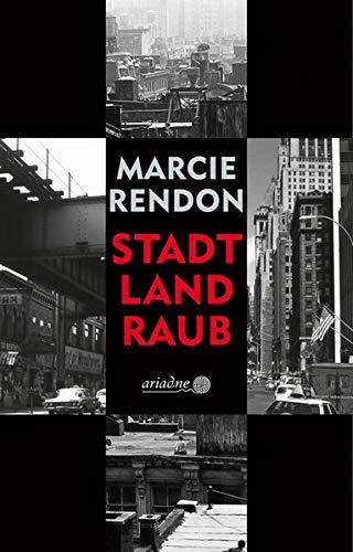 Buchseite und Rezensionen zu 'Stadt, Land, Raub (Ariadne)' von Marcie Rendon