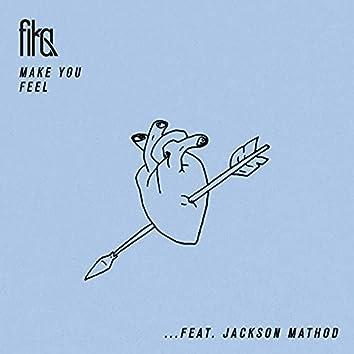 Make You Feel