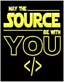 May the Source Be With You Funny Computer Art Print Decor - Humorous Computer STEM Science - 11x14 Unframed Decorative Wall Art Photo Gift - Dorm, Apartment, School Decor - Accessories Under $15