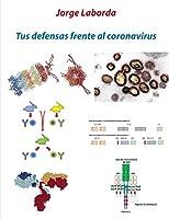 Tus defensas frente al coronavirus: Una breve introducción al sistema inmunitario