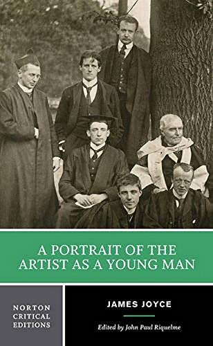 A Portrait of the Artist as a Young Man (First Edition) (Norton Critical Editions)