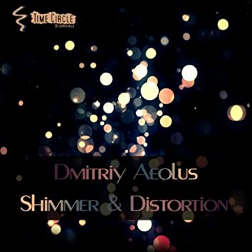 Shimmer & Distortion