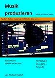 Musik produzieren: Schritt für S...