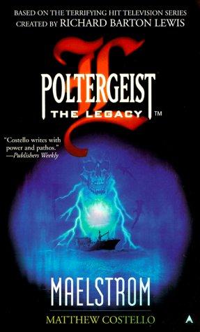 Poltergeist: The Legacy 02: Maelstrom