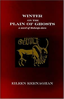 Winter on the Plain of Ghosts: A Novel of Mohenjo-daro 0973401206 Book Cover