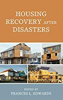 Housing Recovery After Disasters