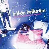 Songtexte von Håkan Hellström - Känn ingen sorg för mig Göteborg