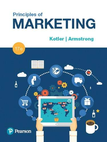Compare Textbook Prices for Principles of Marketing 17 Edition ISBN 9780134492513 by Armstrong, Gary,Armstrong, Gary