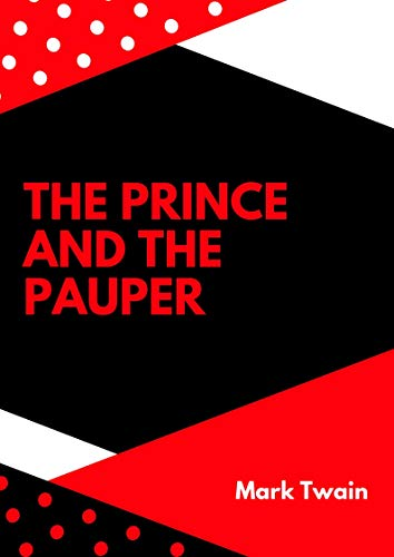 Mark Twain:The Prince and the Pauper(illustrated) (English Edition)