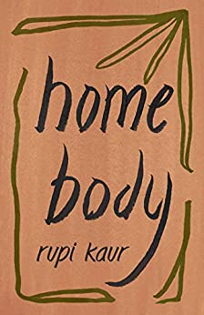 Home Body by [Rupi Kaur]